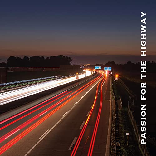 Passion for the Highway