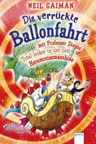 Die verrückte Ballonfahrt mit Professor Stegos