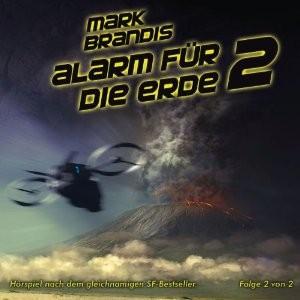 Alarm für die Erde II