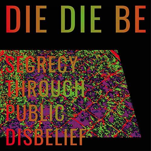 Secrecy Through Public Disbelief