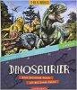 Dinosaurier: Eine Zeitreise durch 165 Millionen Jahre