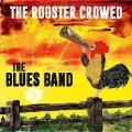 The Rooster Crowed