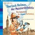 Sherlock Holmes, der Meisterdetektiv - Das Geheimnis des blauen Karfunkels