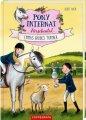Pony Internat Kirschental - Emmas großes Turnier