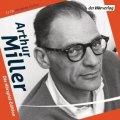 Arthur Miller - Die Hörspiel-Edition
