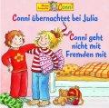 Conni übernachtet bei Julia / Conni geht nicht mit Fremden mit