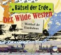 Der Wilde Westen - Wettlauf der Eisenbahnen