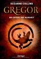 Gregor 3 - und der Spiegel der Wahrheit