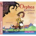 Orphea und der Klangzauberer