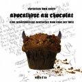 Apocalypse au Chocolat
