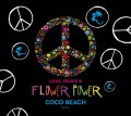 Love, Peace & Flower Power - Coco Beach Ibiza