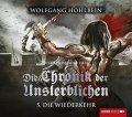 Wolfgang Hohlbeins 'Die Chronik der Unsterblichen' - Folge 5. - 8.