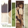 Porch Songs