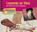 Leonardo da Vinci - Die Welt des Universalgenies