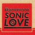 The Brotherhood of Sonic Love