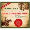 Old Cursing Dry - Abenteuer mit Winnetou und Old Shatterhand