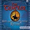 Die Templer - Der geheimnisvolle Ritter