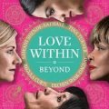 Beyond: Love Within