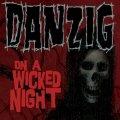 DANZIG: Single-Pre-Listening 'On a wicked Night'
