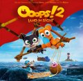 Ooops ! 2 Hörspiel zum Kinofilm