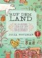 Auf dem Land - Das faszinierende Leben auf dem Bauernhof