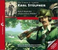 Karl Stülpner - Robin Hood der sächsischen Wälder