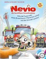 Nevio die furchtlose Forschermaus Wie die Feuerwehr einen Brand löscht, ...
