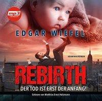 Rebirth ... der Tod ist erst der Anfang!