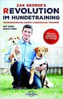 Revolution im Hundetraining. Hundeerziehung durch liebevolles Training.
