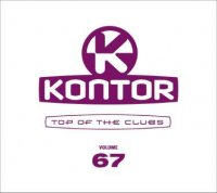 Kontor - Top of the Clubs - Volume 67