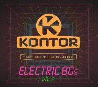 Kontor Top of the Clubs-Electric 80s Vol.2