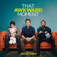 That Awkward Moment - Original Motion Picture Soundtrack