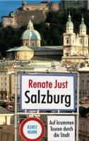 Salzburg - Auf krummen Touren durch die Stadt