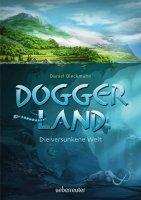 Doggerland – Die versunkene Welt
