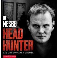 Headhunter - Das ungekürzte Hörspiel