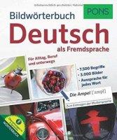 Bildwörterbuch - Deutsch als Fremdsprache - Für Alltag, Beruf und unterwegs