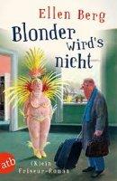 Blonder wird´s nicht-  (K)ein Friseur-Roman