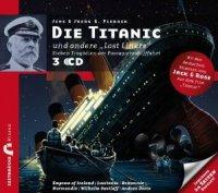 Die Titanic und andere 'Lost Liners' - Sieben Tragödien der Passagierschifffahrt