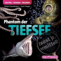 Phantom der Tiefsee