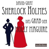 Sherlock Holmes - Das Grab der Molly Maguire