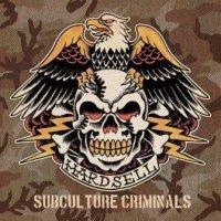 Subculture Criminials