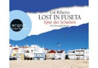 Lost in Fuseta - Spur der Schatten