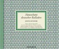 Hausschatz deutscher Balladen
