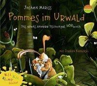 Pommes im Urwald - Das etwas andere DschungelHörbuch