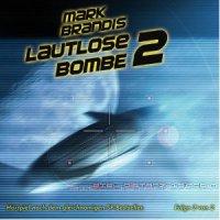 Lautlose Bombe II