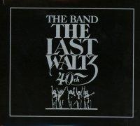 The Last Waltz (40th Anniversary Edition)