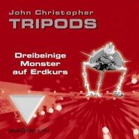 John Christophers TRIPODS: Dreibeinige Herrscher auf Hörkurs