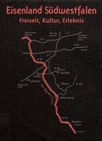 Eisenland Südwestfalen Freizeit, Kultur, Erlebnis