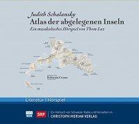 Atlas der abgelegenen Inseln - Ein musikalisches Hörstück von Thom Luz