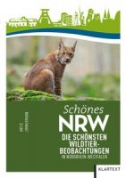 Schönes NRW Die schönsten Wildtierbeobachtungen in Nordrhein-Westfalen
